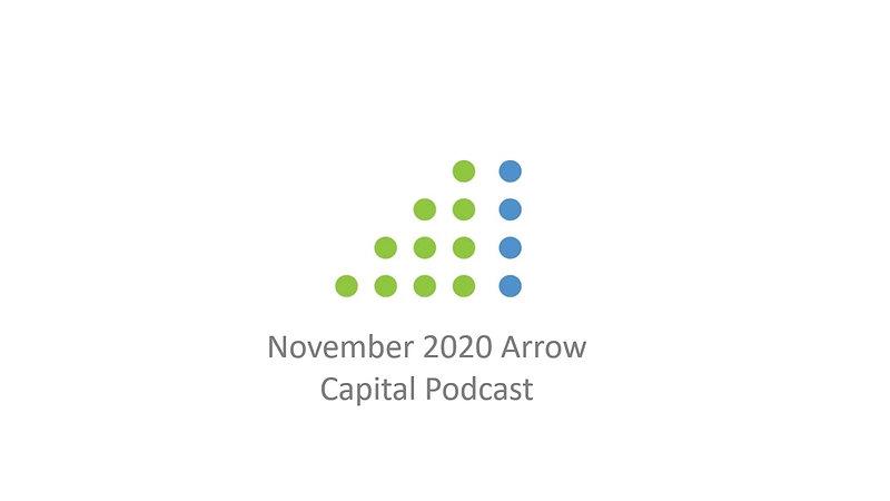 Arrow Capital November Podcast