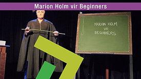 Marion Holm vir Beginners