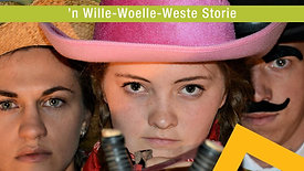 'n Wille-Woelle-Weste Storie