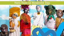 Hans Haas se Hoopvolle Dag