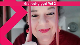 Grendel-giggel Vol 2