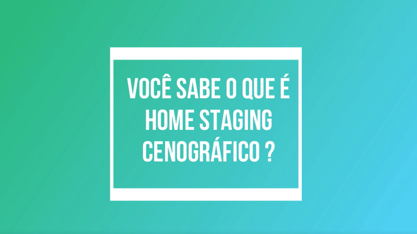 O QUE É HOME STAGING