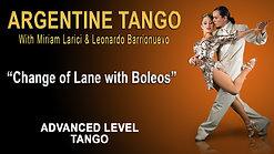 Change of Lane with Boleos