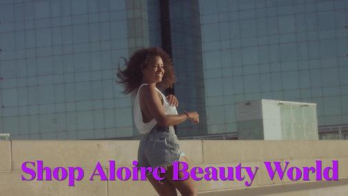 Aloire Beauty World Music Video