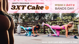 Week 1: Day 2 of 3XT CAKE: BANDS Day