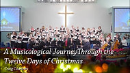 A Musicological Journey through the 12 Days of Christmas