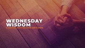 Wednesday Wisdom 9-2-20