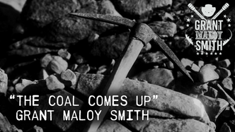 The Coal Comes Up