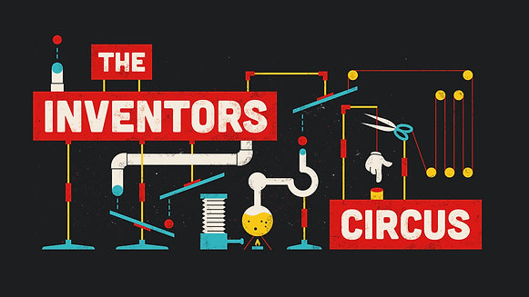 The Inventors Circus Exercise