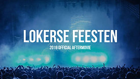 Lokerse Feesten 2019 Aftermovie