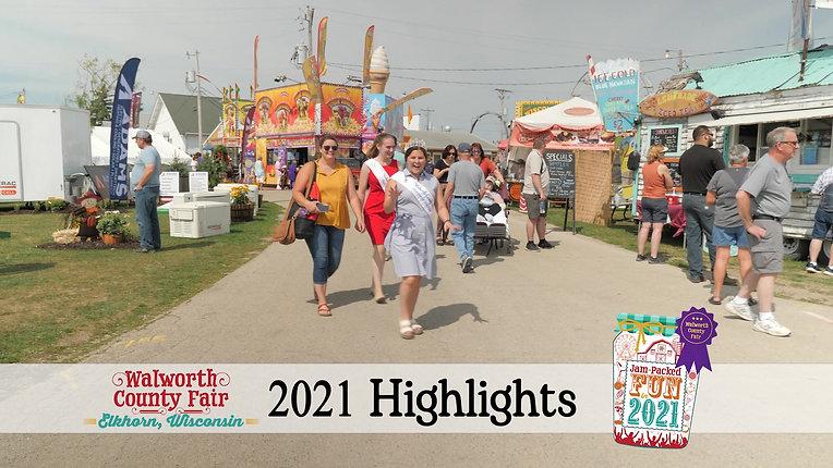 Walworth County Fair Highlights 2021
