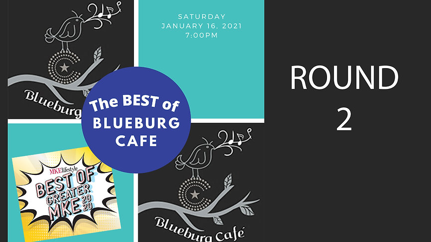 Best of Blueburg Cafe 2020-Round 2