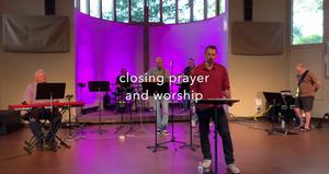 24 May 20 - Closing Prayer and Song