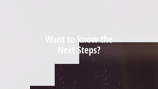 Ready? Set? Next Steps