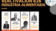 Reactivación B2B: Industria Alimentaria