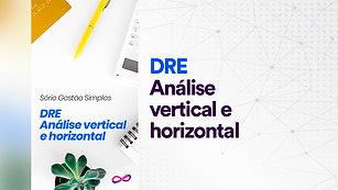 DRE: Análise vertical e horizontal