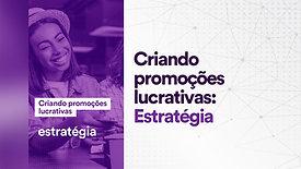 Promoções lucrativas: Estratégia