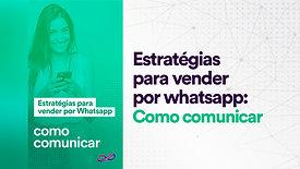 Whatsapp: Como comunicar