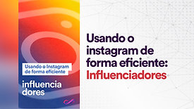 Instagram: Influenciadores