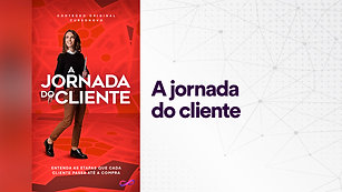 A jornada do cliente