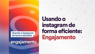Instagram: Engajamento