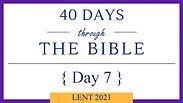 Day 7 - Lent 40/40 (Exodus 14)
