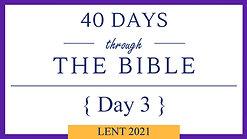 Day 3 - Lent 40/40 (Genesis 6)