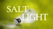 2.21.21 Salt and Light, Growing in the Gospel