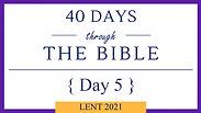 Day 5 - Lent 40/40 (Genesis 22)