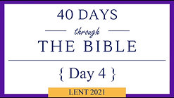 Day 4 - Lent 40/40 (Genesis 12))