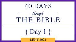 Day 1 - Lent 40/40 (Genesis1)