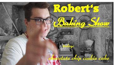 Robert's Baking Show - chocolate chip cookie cake