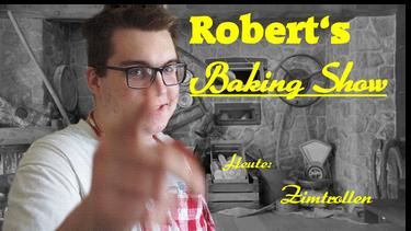 Robert's Baking Show - Cinnamon buns