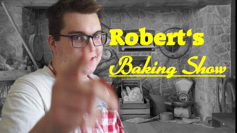 Robert's Baking Show