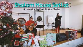 Shalom House Setlist