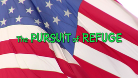 The Pursuit of Refuge