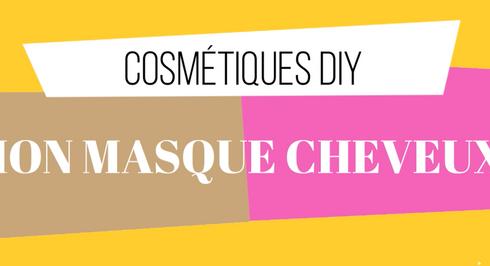 Recette DIY - Mon masque capillaire au Yaourt nourrissant