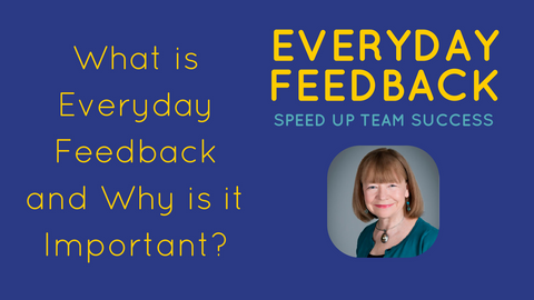 What is Everyday Feedback and Why is it Important?
