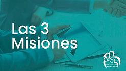 Video 1 Las 3 Misiones