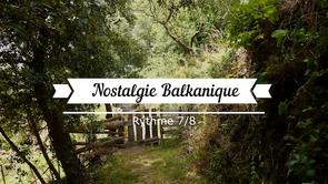 Nostalgie balkanique(alc)