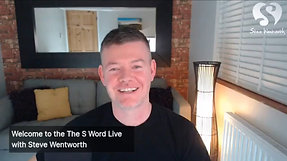 The S Word Live with Steve Wentworth