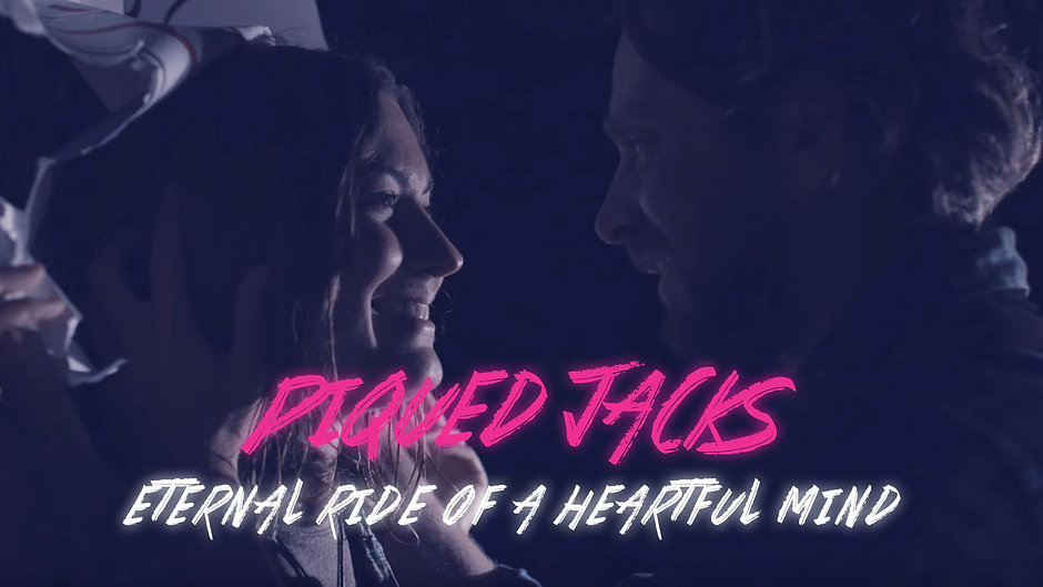 Piqued Jacks - Eternal Ride of a Heartful Mind [Official Video]