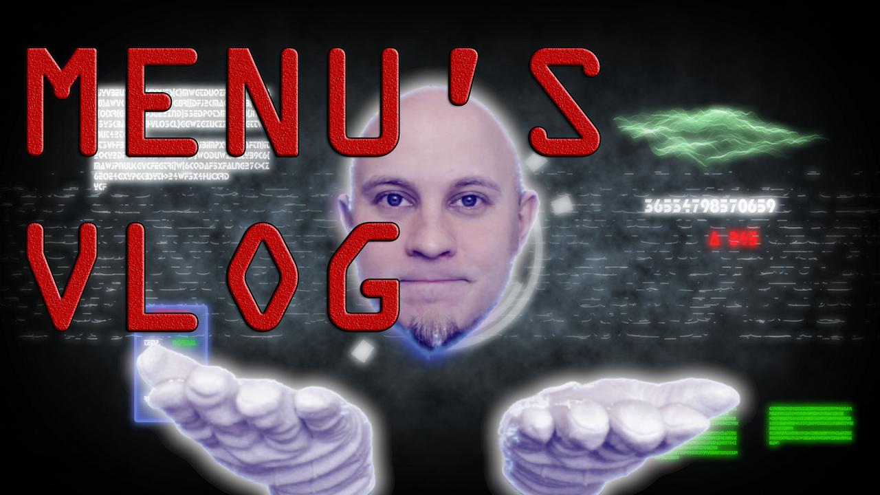 Menu's Vlog