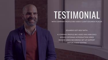 Client Testimonial by Eduardo Placer