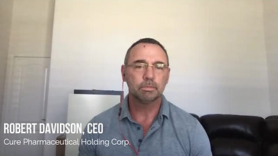 A conversation with Robert Davidson, CEO of Cure Pharmaceutical Holding Corp.