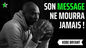IL EST PARTI, MAIS SON MESSAGE EST IMMORTEL ! Kobe Bryant