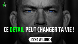 CE DÉTAIL PEUX CHANGER TA VIE ! Jocko Willink