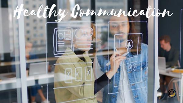 Healthy Communitcation Sample