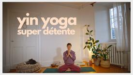 Yin super détente
