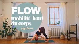 Flow : mobilité haut du corps